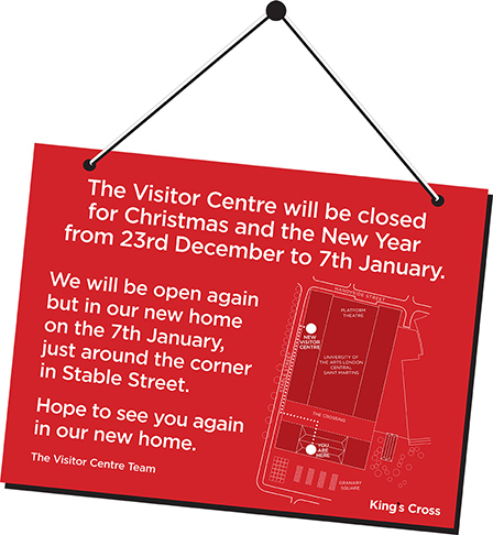 King's Cross Visitor Centre moving sign